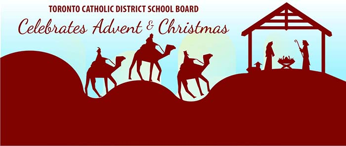 TCDSB Celebrates Advent & Christmas