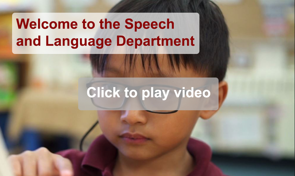 Welcome to the Speech and Language Department