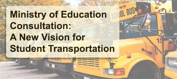 Ministry of Education Consultation: A New Vision for Student Transportation