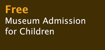 Free Museum Admission for Children