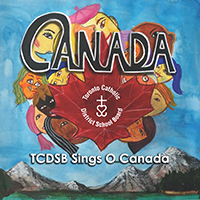 TCDSB SIngs O Canada front cover