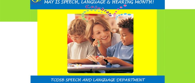 May is Speech, Language, and Hearing Month!