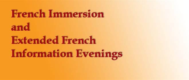 French Immersion and Extended French Information Nights