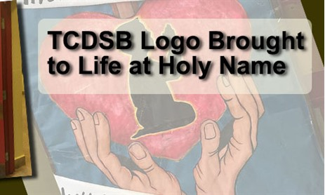 TCDSB Logo Brought to Life at Holy Name
