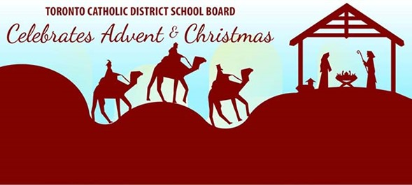 TCDSB Celebrates Advent and Christmas