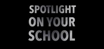 Announcing the Top Spotlight on Your School Submissions