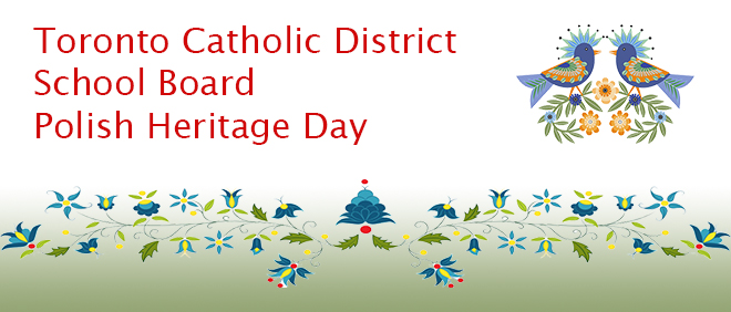 Toronto Catholic District School Board Polish Heritage Day