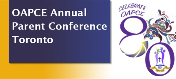 OAPCE Toronto Annual Parent Conference
