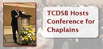 TCDSB Hosts Conference for Chaplains