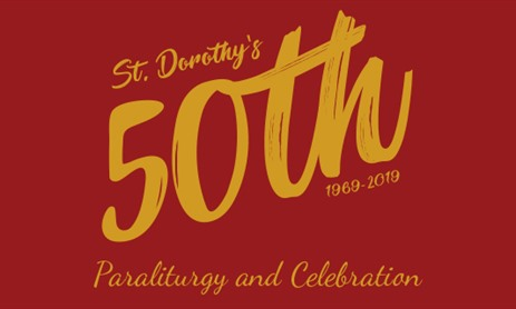 St. Dorothy's 50th Anniversary