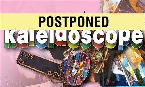 POSTPONED-kaleidoscope