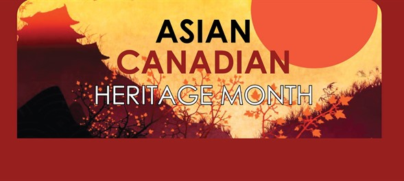 Asian Heritage Month Exposé