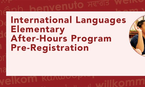 International Languages Elementary (ILE) After-Hours Program Pre-Registration