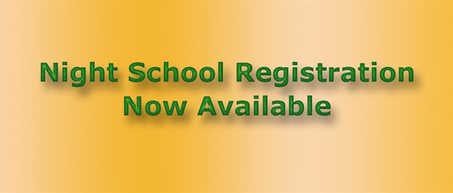 Night School Registration is Open