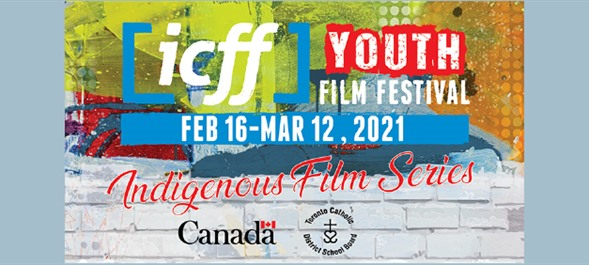 ICFF Youth 2021: Indigenous Film Series