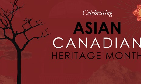 Asian Canadian Heritage Month