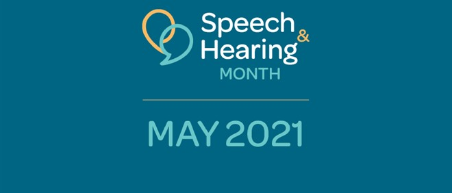 Speech, Language and Hearing Awareness Month