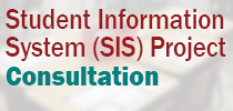 Student Information System (SIS) Project Seeking Community Input