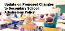 Update on Proposed Changes to Secondary School Admissions Policy