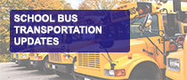 School Bus Transportation Updates