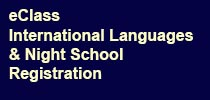 eClass, International Languages & Night School Registration